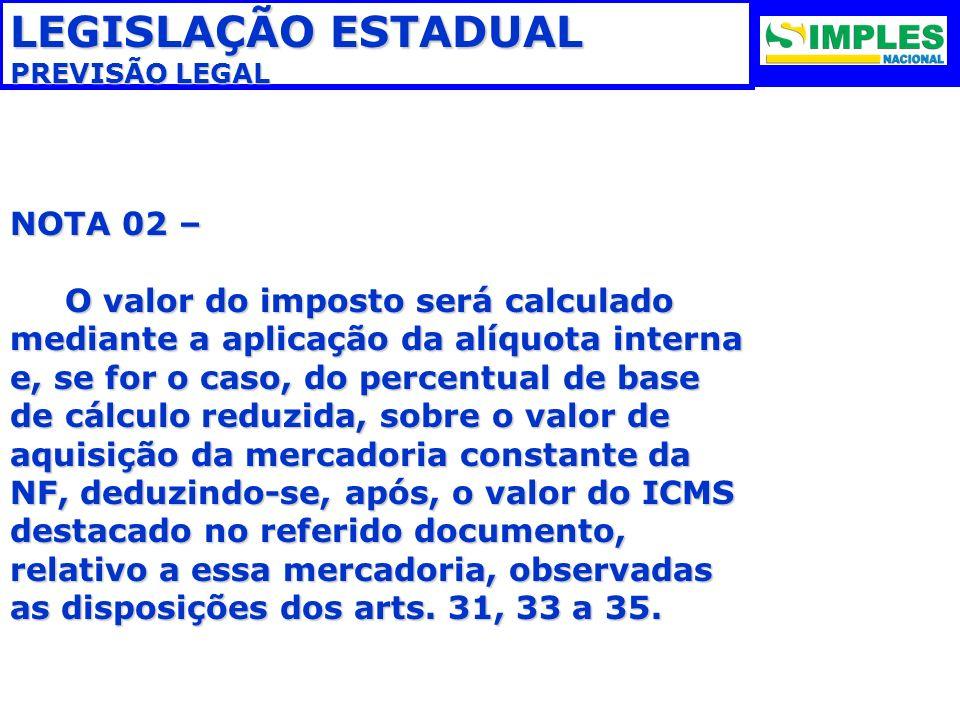 LEGISLAÇÃO ESTADUAL NOTA 02 –