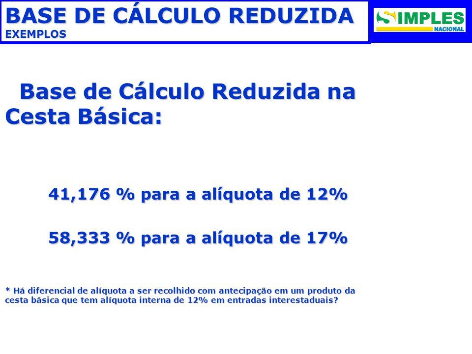 BASE DE CÁLCULO REDUZIDA