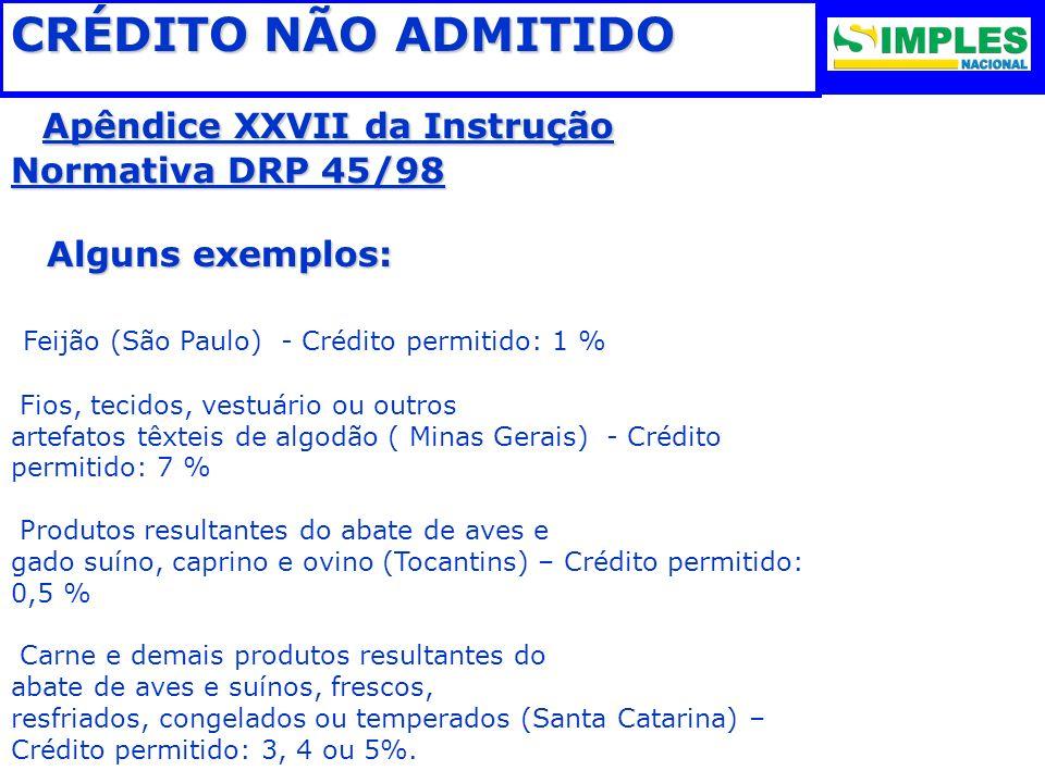 Apêndice XXVII da Instrução Normativa DRP 45/98