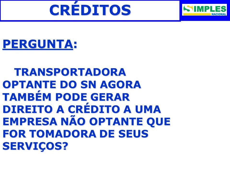 CRÉDITOS PERGUNTA: