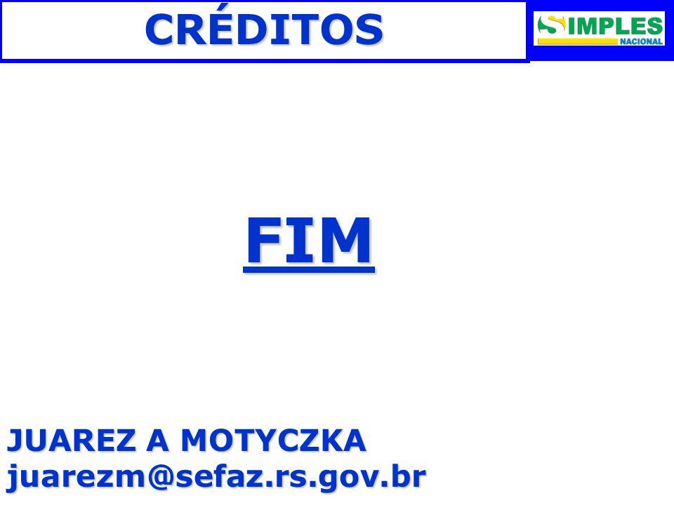 CRÉDITOS FIM JUAREZ A MOTYCZKA juarezm@sefaz.rs.gov.br 37
