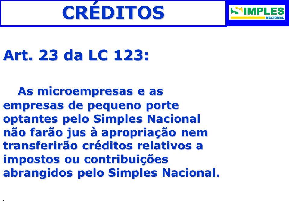 CRÉDITOS Art. 23 da LC 123: