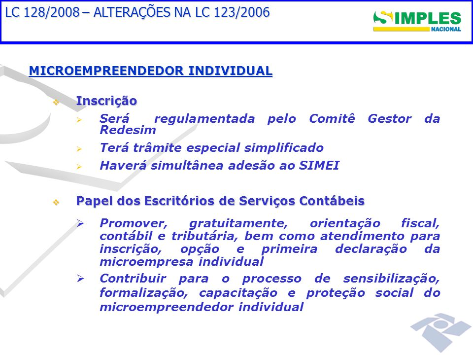 LC 128/2008 – ALTERAÇÕES NA LC 123/2006 MICROEMPREENDEDOR INDIVIDUAL
