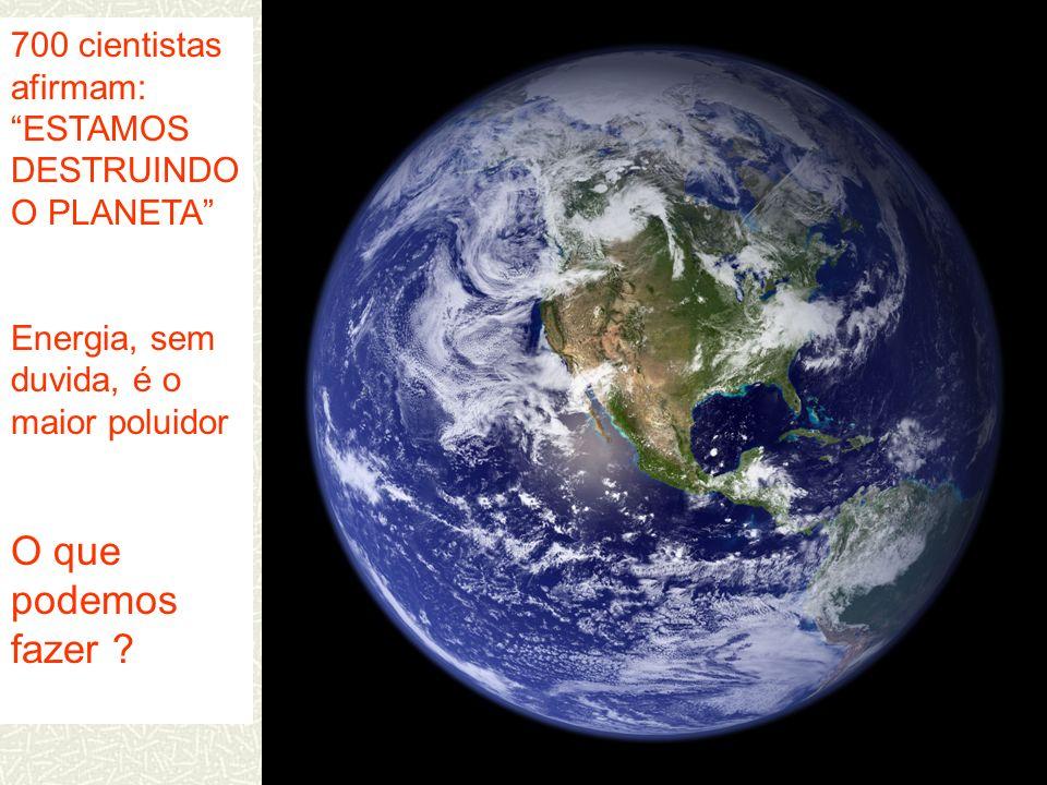 700 cientistas afirmam: ESTAMOS DESTRUINDO O PLANETA