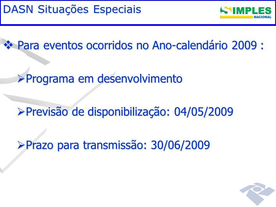 Para eventos ocorridos no Ano-calendário 2009 :