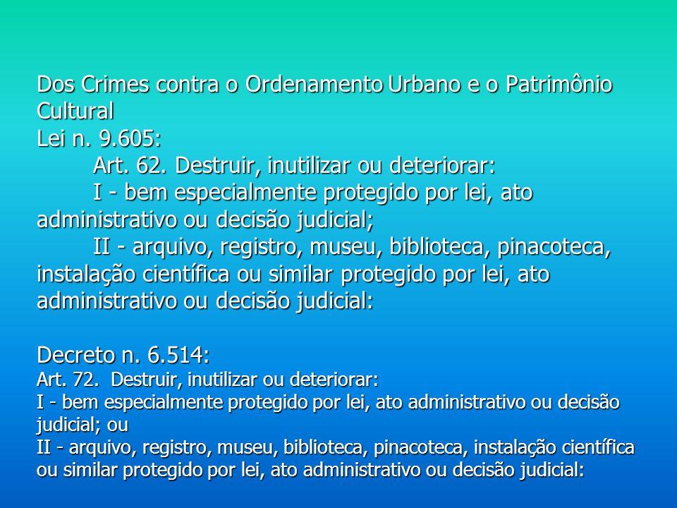 Dos Crimes contra o Ordenamento Urbano e o Patrimônio Cultural Lei n.