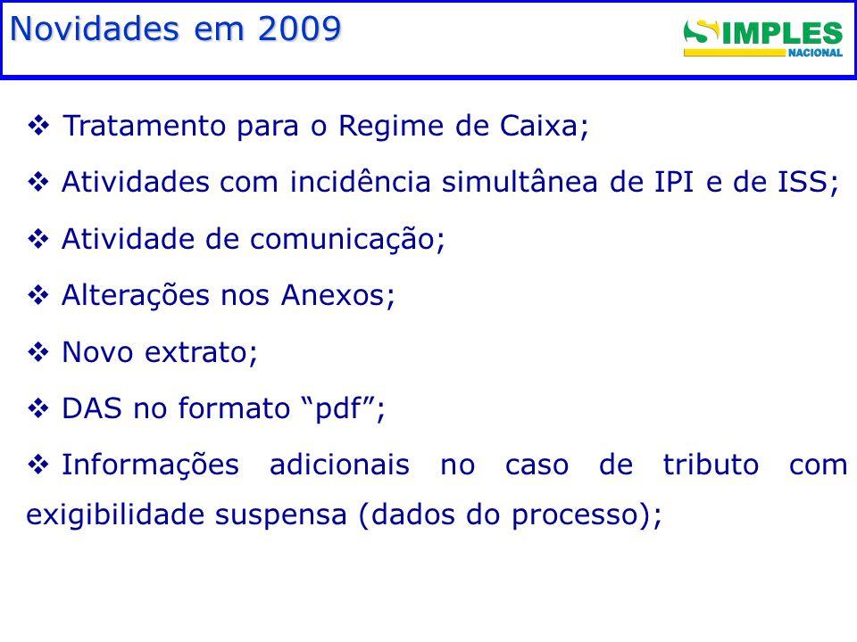 Fundamentação legal Novidades em 2009