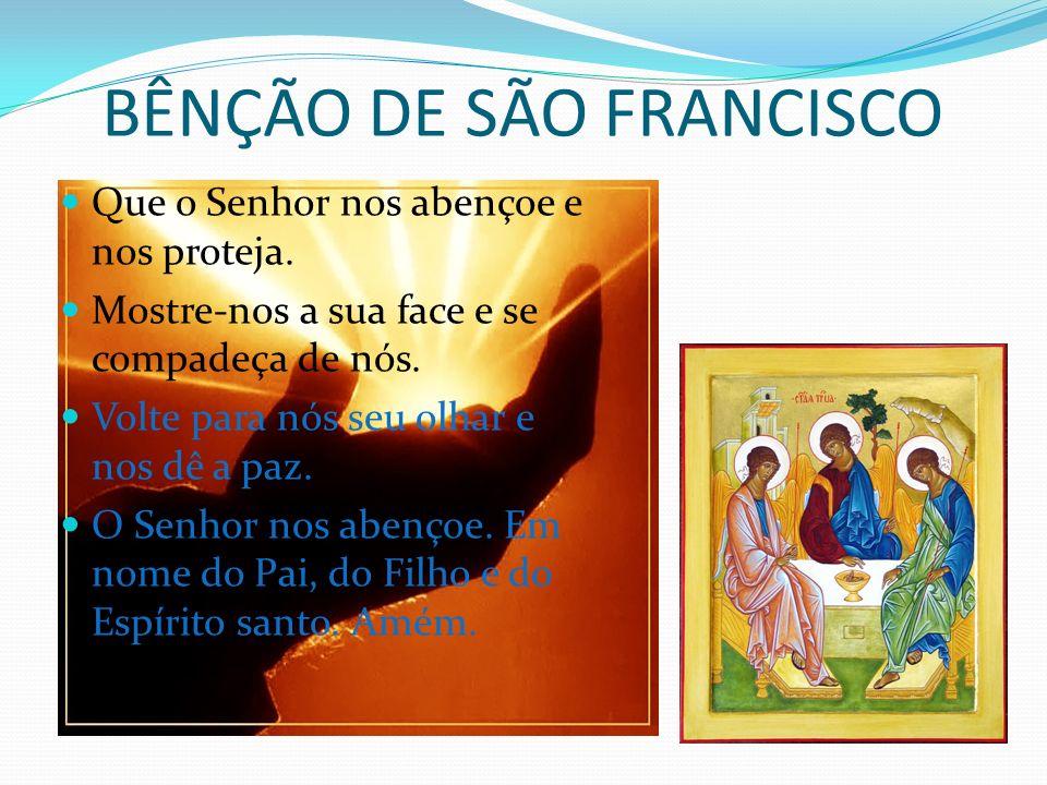 BÊNÇÃO DE SÃO FRANCISCO