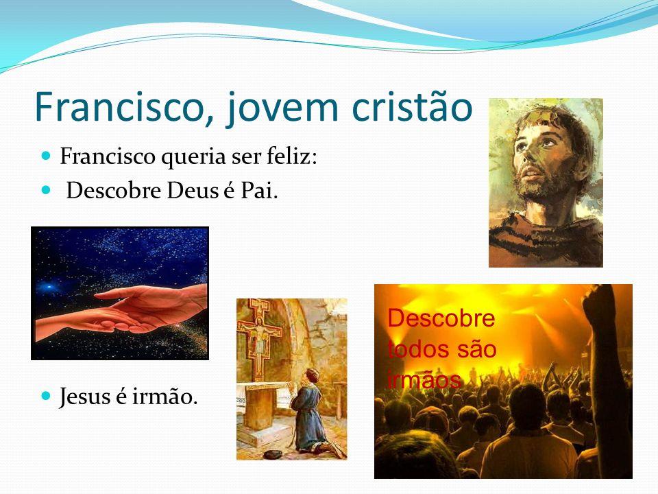 Francisco, jovem cristão