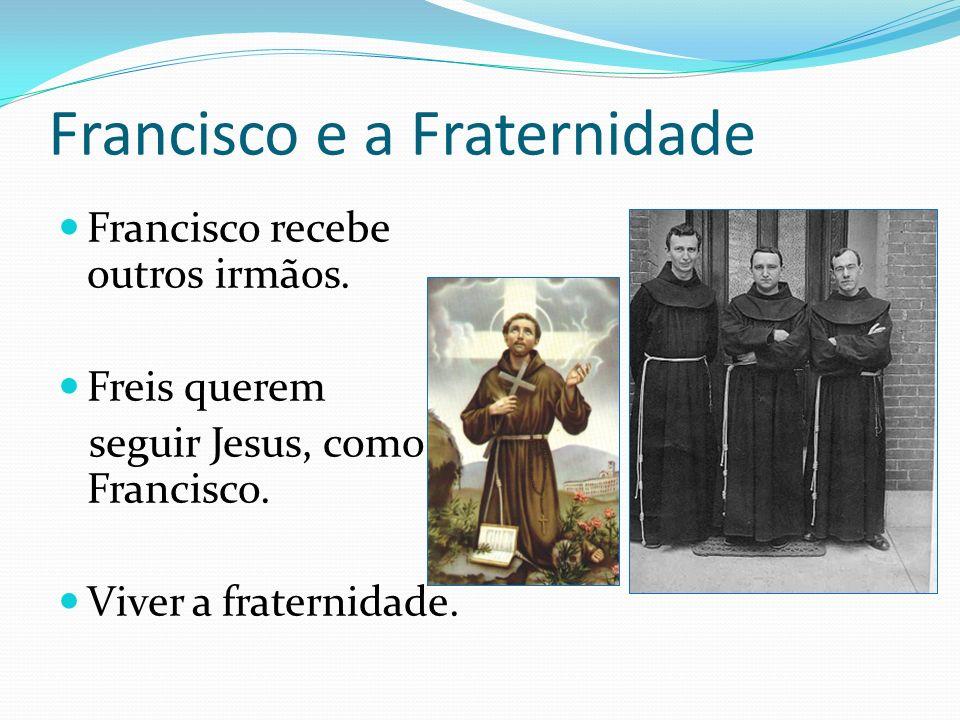 Francisco e a Fraternidade