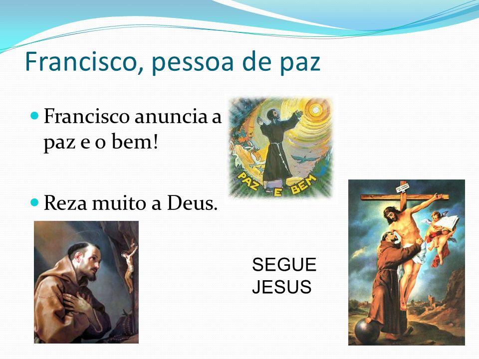 Francisco, pessoa de paz