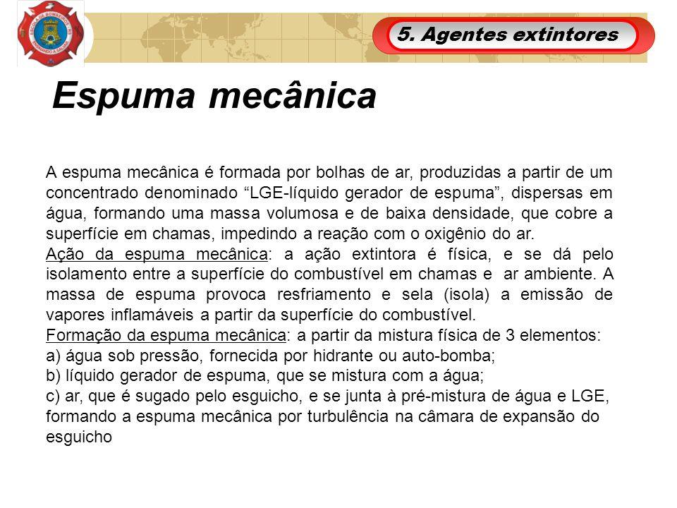 5. Agentes extintores Espuma mecânica