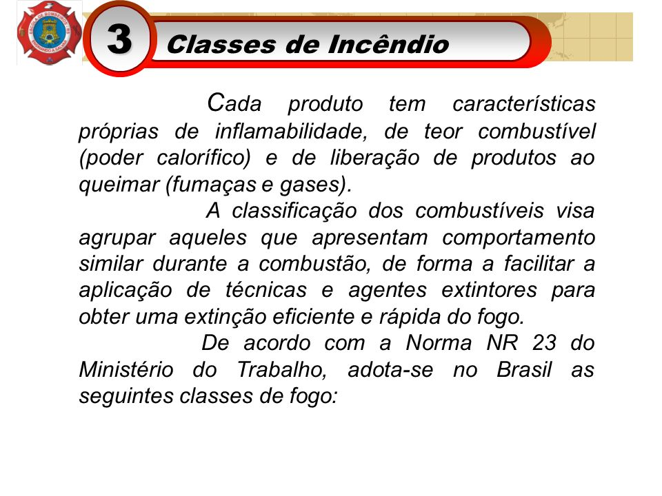 3 Classes de Incêndio.