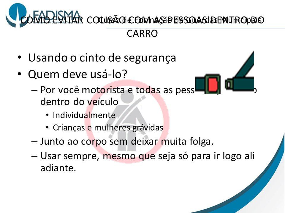 COMO EVITAR COLISÃO COM AS PESSOAS DENTRO DO CARRO