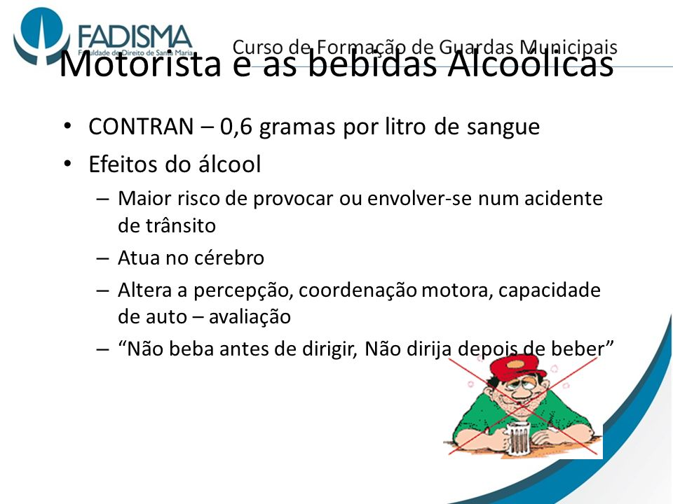 Motorista e as bebidas Alcoólicas