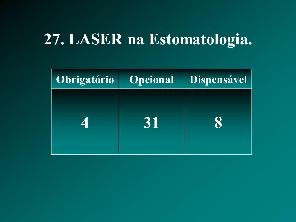 27. LASER na Estomatologia.