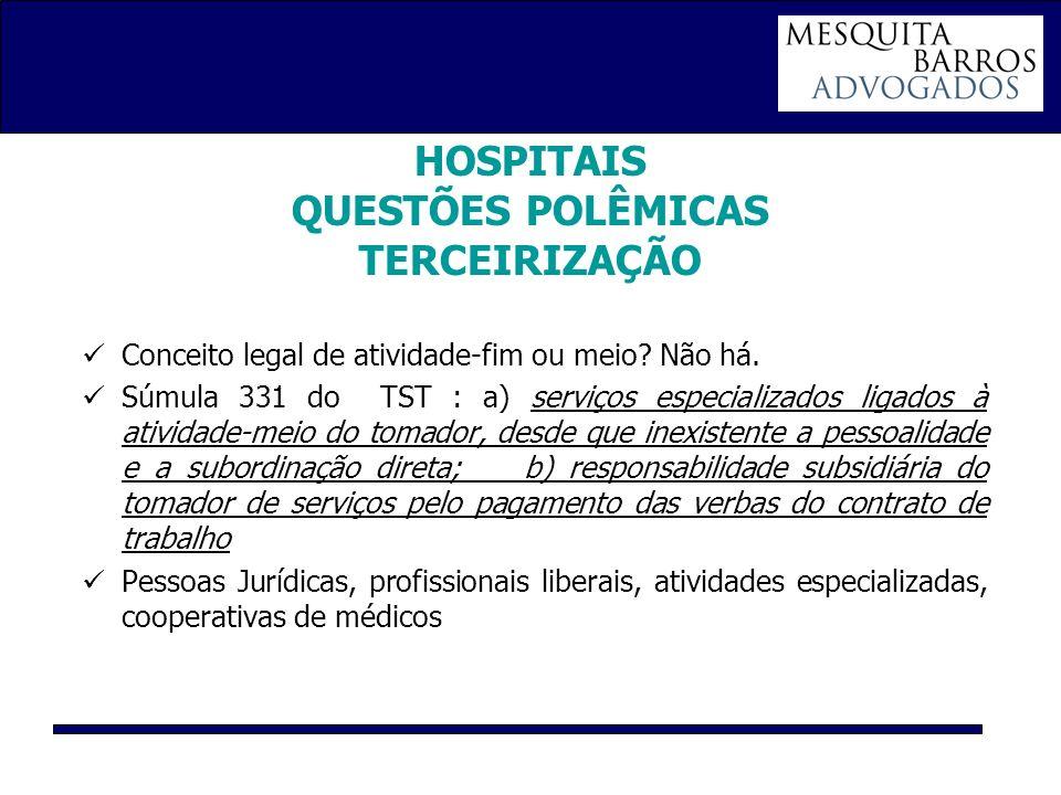 HOSPITAIS QUESTÕES POLÊMICAS TERCEIRIZAÇÃO