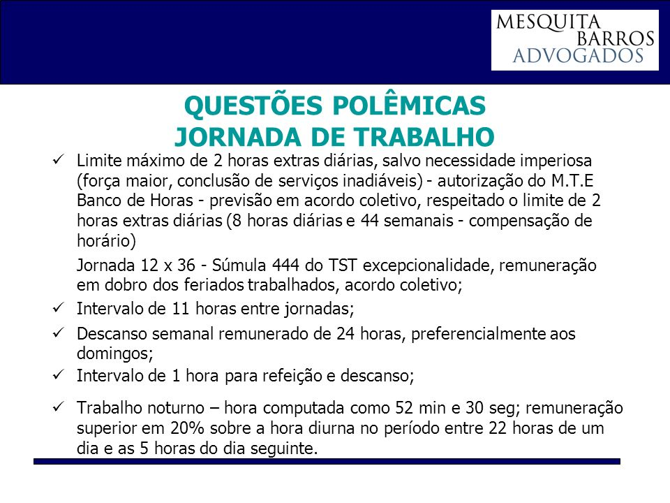 QUESTÕES POLÊMICAS JORNADA DE TRABALHO