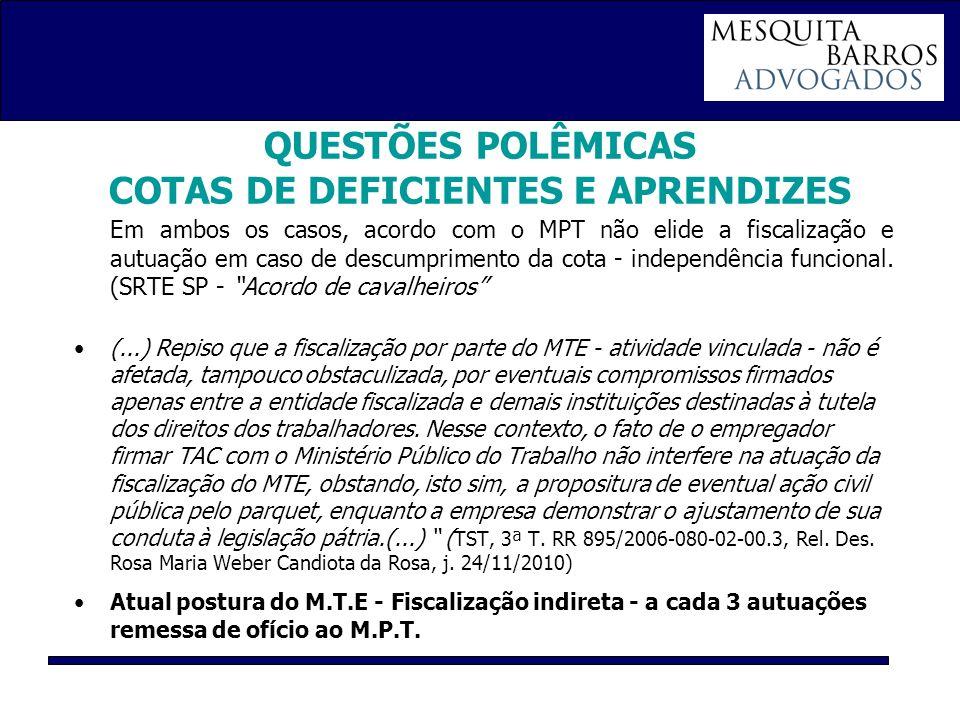 QUESTÕES POLÊMICAS COTAS DE DEFICIENTES E APRENDIZES