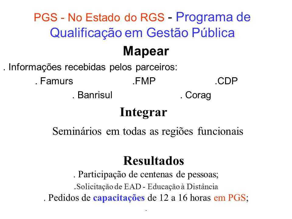 PGS - No Estado do RGS - Programa de Qualificação em Gestão Pública