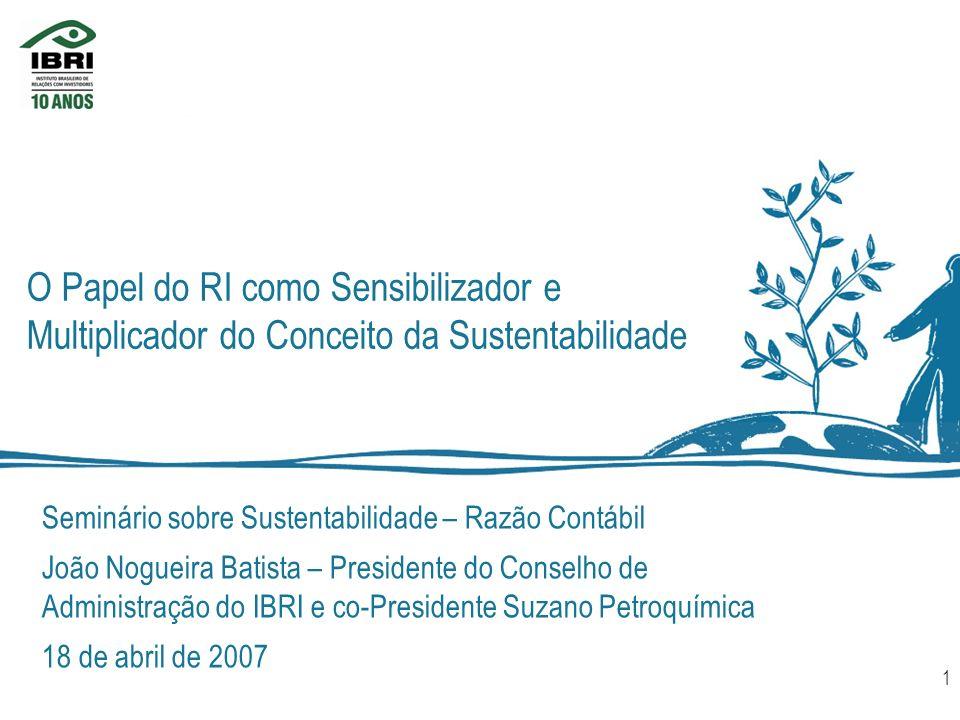 O Papel do RI como Sensibilizador e Multiplicador do Conceito da Sustentabilidade