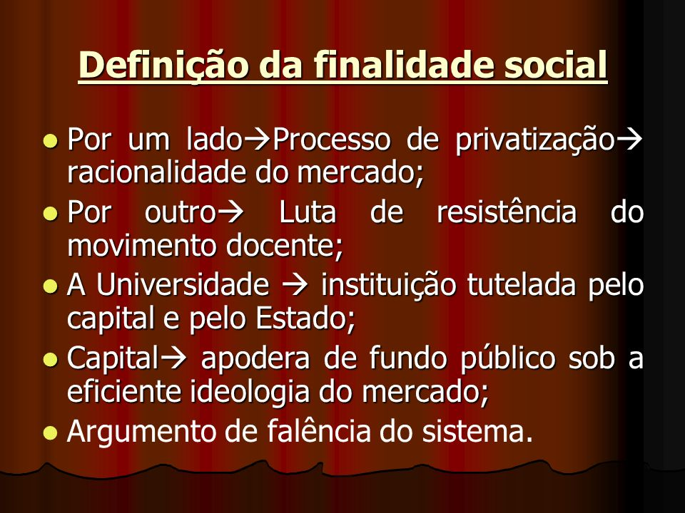 Definição da finalidade social