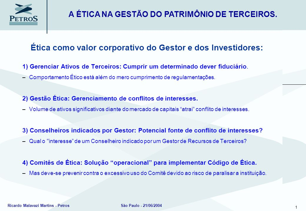 A ÉTICA NA GESTÃO DO PATRIMÔNIO DE TERCEIROS.