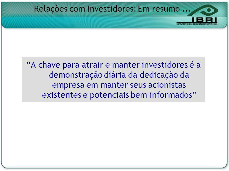 Relações com Investidores: Em resumo ...