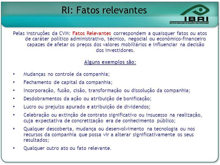 RI: Fatos relevantes