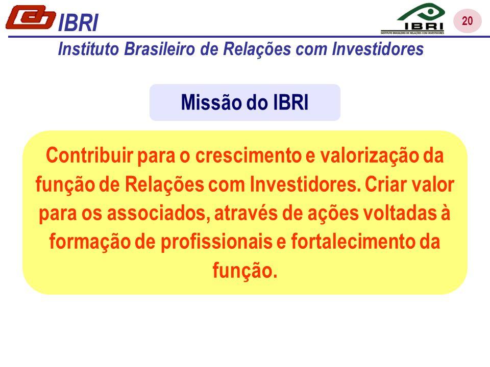 IBRI Instituto Brasileiro de Relações com Investidores. Missão do IBRI.