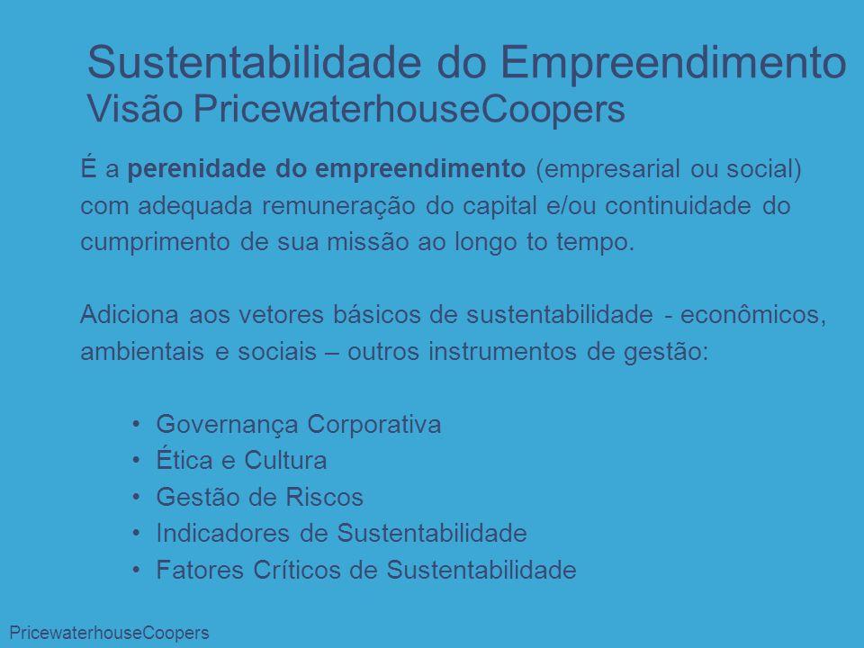 Sustentabilidade do Empreendimento Visão PricewaterhouseCoopers