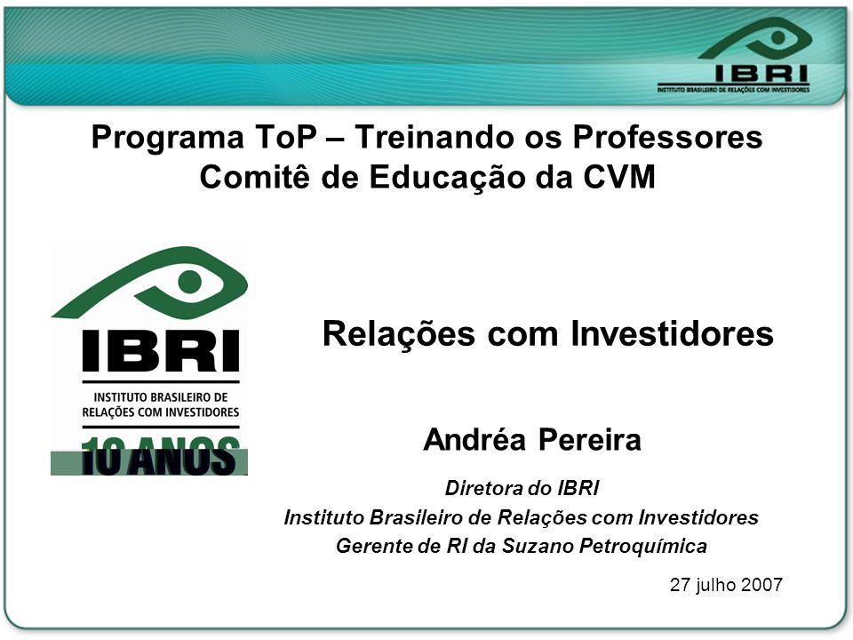 Programa ToP – Treinando os Professores Comitê de Educação da CVM
