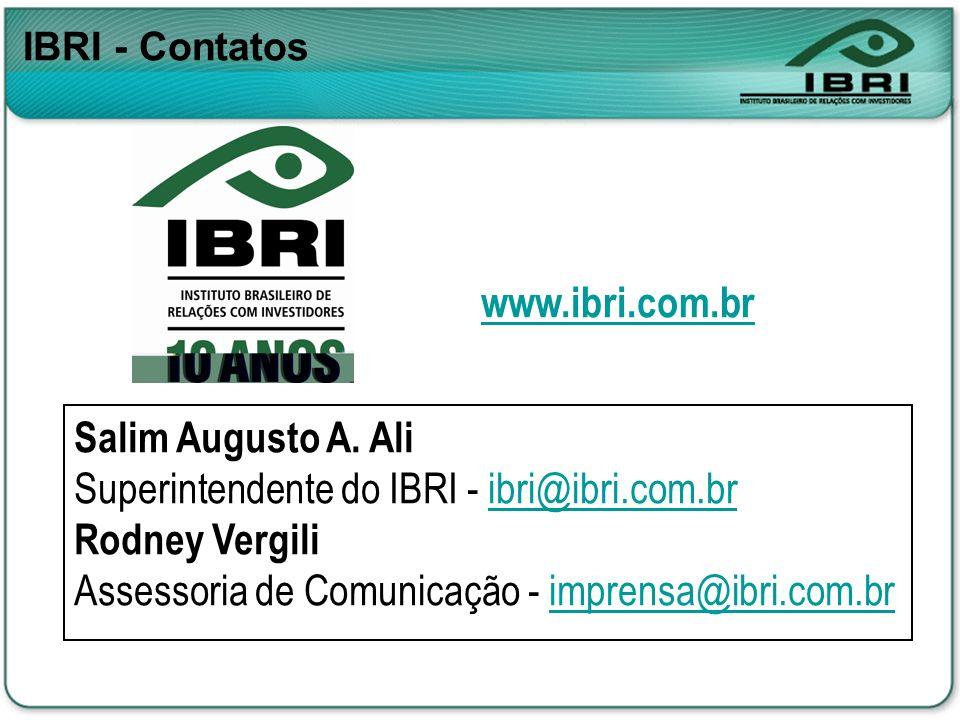 Superintendente do IBRI - ibri@ibri.com.br Rodney Vergili