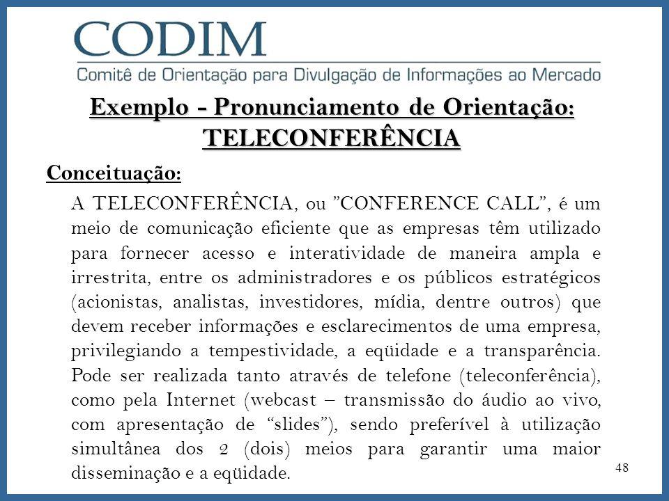 Exemplo - Pronunciamento de Orientação: TELECONFERÊNCIA