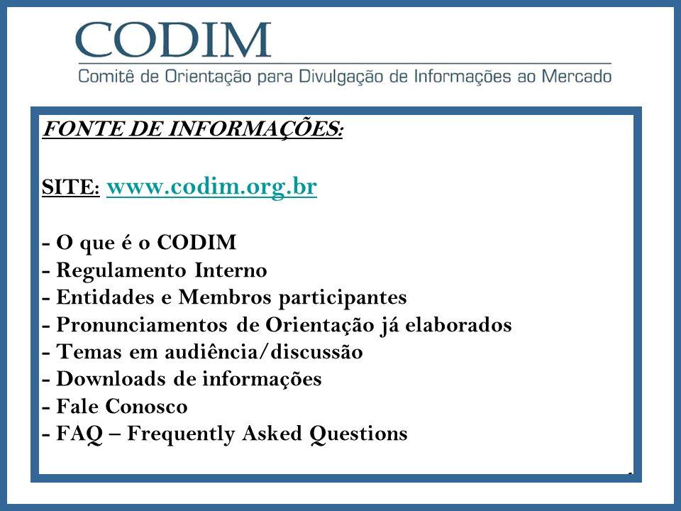 FONTE DE INFORMAÇÕES: SITE: www. codim. org