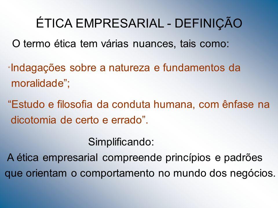 ÉTICA EMPRESARIAL - DEFINIÇÃO