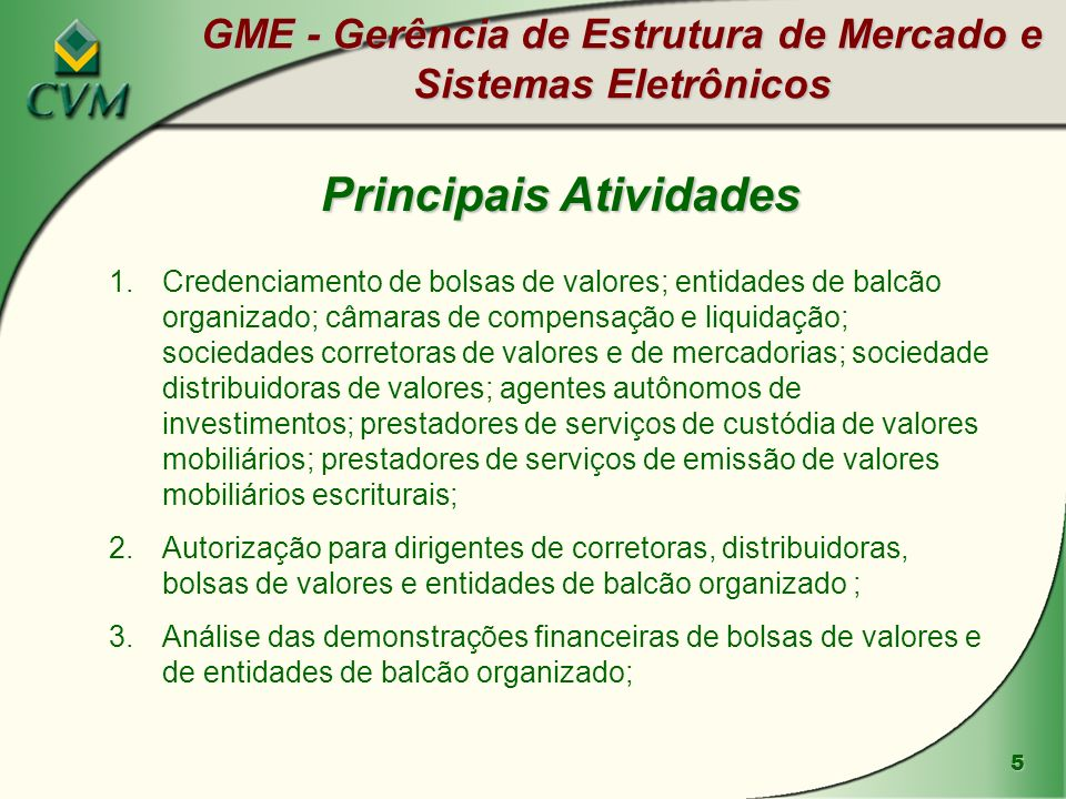 GME - Gerência de Estrutura de Mercado e Sistemas Eletrônicos