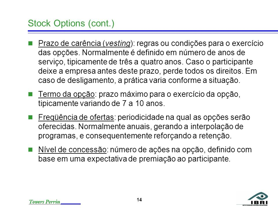 Stock Options (cont.)