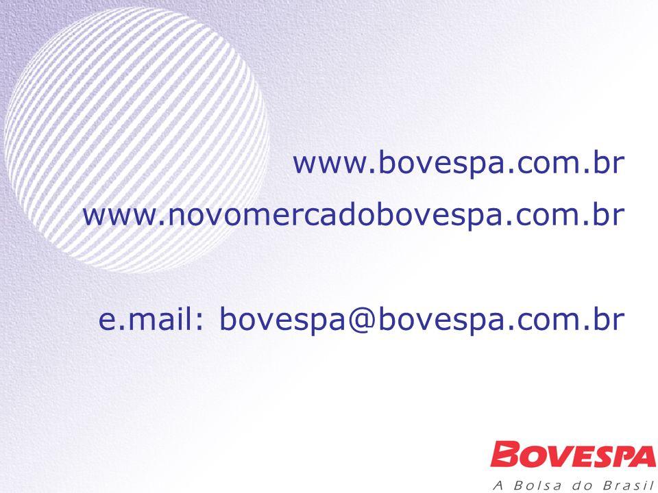 www. bovespa. com. br www. novomercadobovespa. com. br e