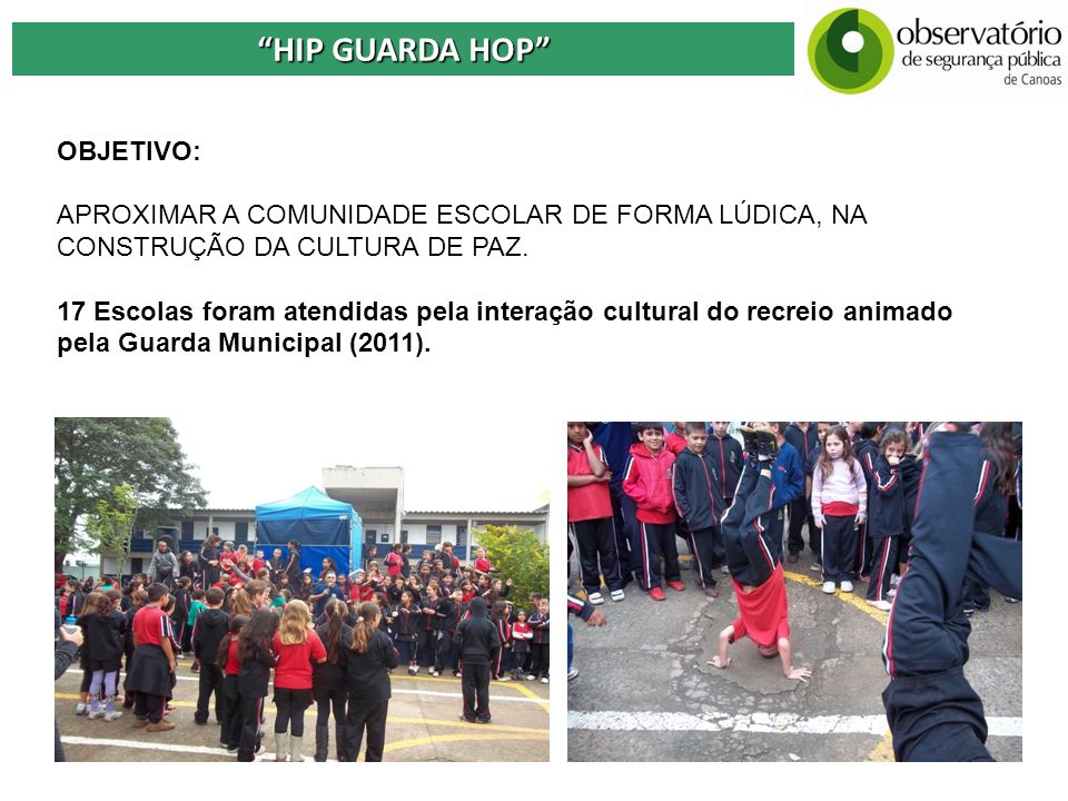 HIP GUARDA HOP OBJETIVO: