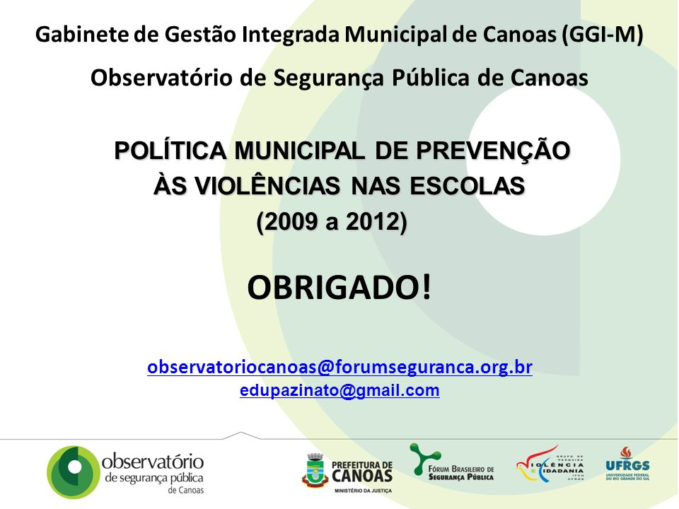 POLÍTICA MUNICIPAL DE PREVENÇÃO ÀS VIOLÊNCIAS NAS ESCOLAS