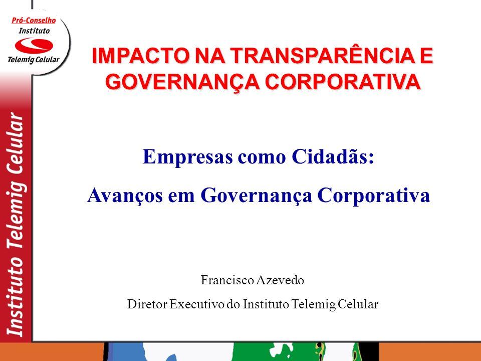 IMPACTO NA TRANSPARÊNCIA E GOVERNANÇA CORPORATIVA