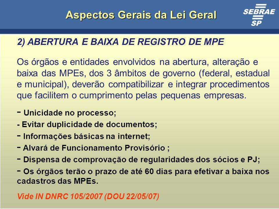 Aspectos Gerais da Lei Geral