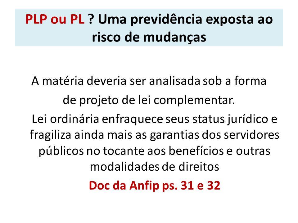PLP ou PL Uma previdência exposta ao risco de mudanças