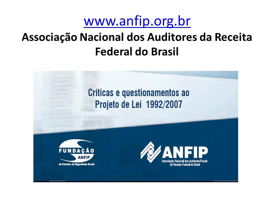 www.anfip.org.br Associação Nacional dos Auditores da Receita Federal do Brasil