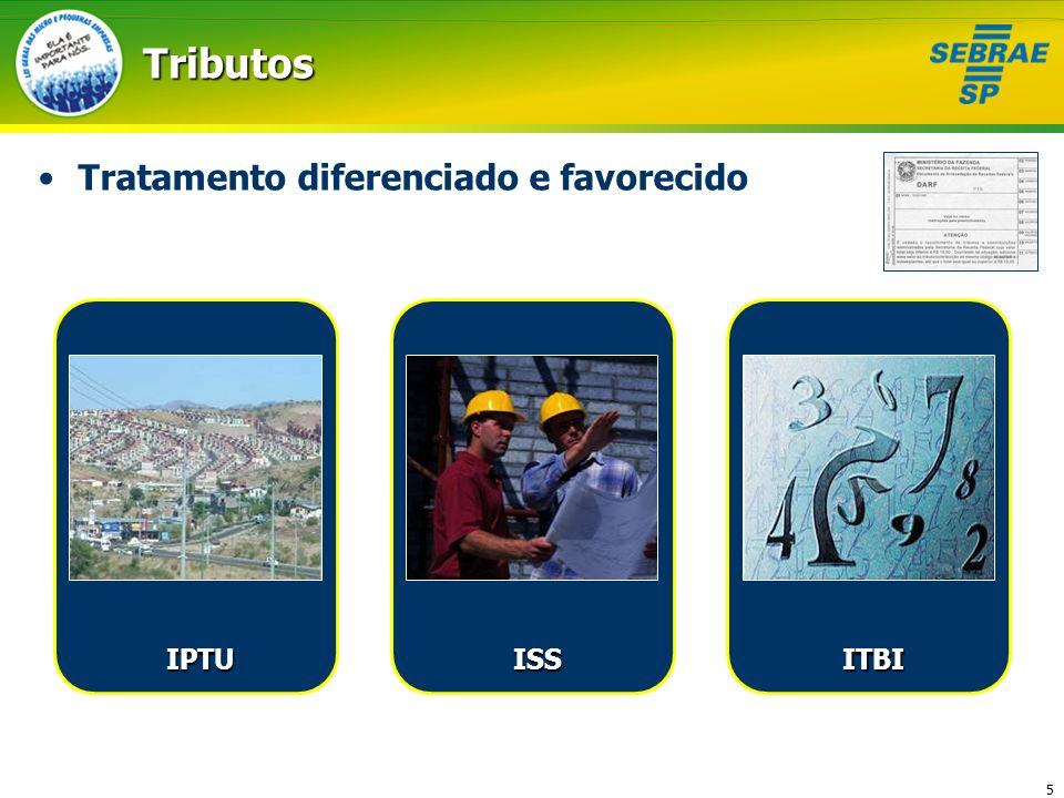Tributos Tratamento diferenciado e favorecido IPTU ISS ITBI