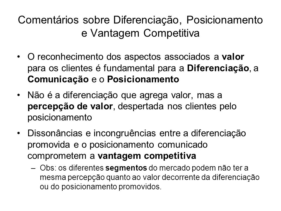 Comentários sobre Diferenciação, Posicionamento e Vantagem Competitiva