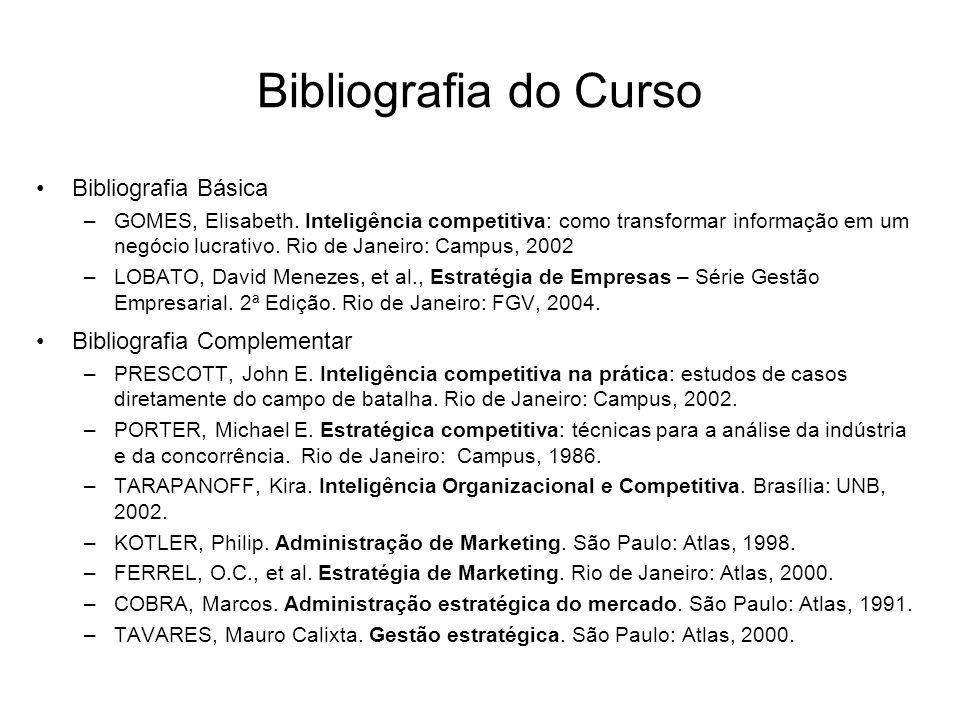 Bibliografia do Curso Bibliografia Básica Bibliografia Complementar