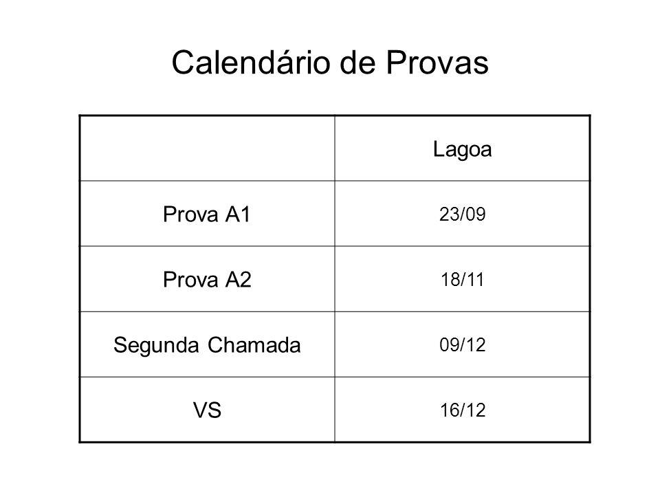Calendário de Provas Lagoa Prova A1 Prova A2 Segunda Chamada VS 23/09