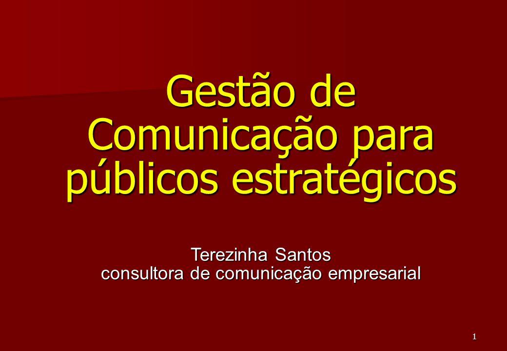 Gestão de Comunicação para públicos estratégicos